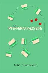 Die Pfefferminzseife (eBook, ePUB)