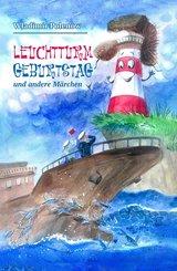 Leuchtturm Geburtstag und andere Märchen (eBook, ePUB)