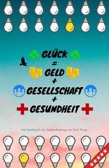 Glück = Geld + Gesellschaft + Gesundheit (eBook, ePUB)