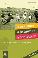 Abräumer, Abstauber, Abenteurer. Band I (eBook, ePUB)
