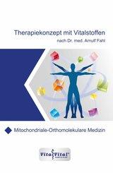 Therapiekonzept mit Vitalstoffen nach Dr.med.Arnulf Fahl (eBook, ePUB)
