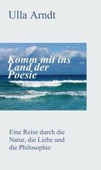 Komm mit ins Land der Poesie (eBook, ePUB)