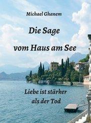 Die Sage vom Haus am See (eBook, ePUB)