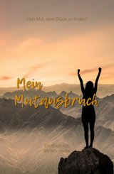 Mein Mutausbruch (eBook, ePUB)