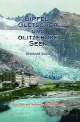 Gipfel, Gletscher und glitzernde Seen (eBook, ePUB)