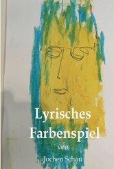 Lyrisches Farbenspiel (eBook, ePUB)