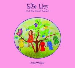 Elfe Livy und ihre sieben Kleider (eBook, ePUB)