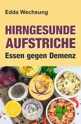Hirngesunde Aufstriche (eBook, ePUB)