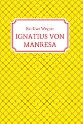 IGNATIUS VON MANRESA (eBook, ePUB)