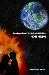 Das Experiment der Galaxiewächter (eBook, ePUB)