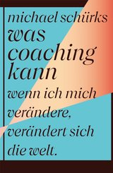 Was Coaching kann (eBook, ePUB)