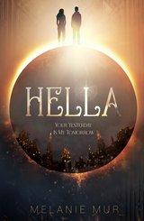 Hella - Your Yesterday Is My Tomorrow (eBook, ePUB)