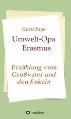Umwelt-Opa Erasmus (eBook, ePUB)