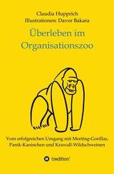 Überleben Im Organisationszoo (eBook, ePUB)