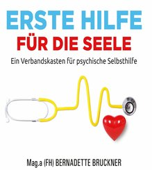 Erste Hilfe für die Seele (eBook, ePUB)