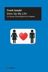 Date Up My Life (eBook, ePUB)