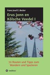 Erus jonn en Kölsche Veedel I (eBook, ePUB)