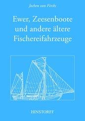 Ewer, Zeesenboot und andere ältere Fischereifahrzeuge (eBook, PDF)