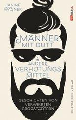 Männer mit Dutt und andere Verhütungsmittel (eBook, ePUB)