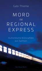 Mord im Regionalexpress (eBook, ePUB)