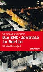 Die BND-Zentrale in Berlin (eBook, ePUB)