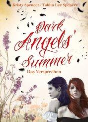 Dark Angels' Summer. Das Versprechen (eBook, ePUB)