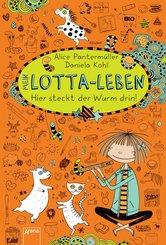 Mein Lotta-Leben (3). Hier steckt der Wurm drin! (eBook, ePUB)