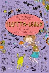 Mein Lotta-Leben (5). Ich glaub, meine Kröte pfeift (eBook, ePUB)