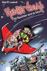 Henry Vegas (1). Auf Klassenfahrt durch die Galaxie (eBook, ePUB)