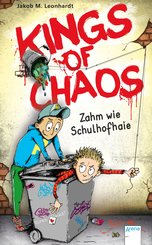 Kings of Chaos (1). Zahm wie Schulhofhaie (eBook, ePUB)