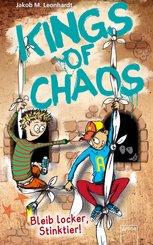 Kings of Chaos (3). Bleib locker, Stinktier! (eBook, ePUB)