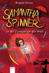 Samantha Spinner (2). In 80 Tunneln um die Welt (eBook, ePUB)