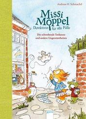 Missi Moppel - Detektivin für alle Fälle (2). Die schwebende Teekanne und andere Ungereimtheiten (eBook, ePUB)