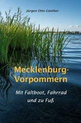 Mecklenburg-Vorpommern. Mit Faltboot, Fahrrad und zu Fuß (eBook, ePUB)