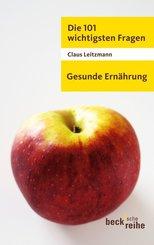 Die 101 wichtigsten Fragen - Gesunde Ernährung (eBook, ePUB/PDF)