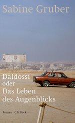Daldossi oder Das Leben des Augenblicks (eBook, ePUB)