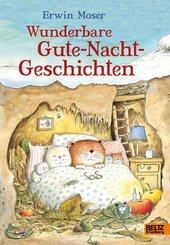Erwin Moser. Wunderbare Gute-Nacht-Geschichten (eBook, ePUB)
