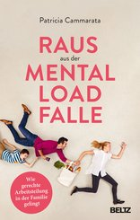 Raus aus der Mental Load-Falle (eBook, ePUB)