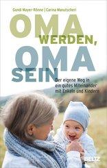 Oma werden, Oma sein (eBook, ePUB)