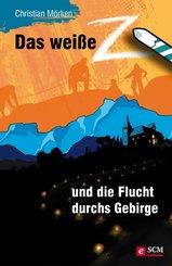 Das weiße Z und die Flucht durchs Gebirge (eBook, ePUB)