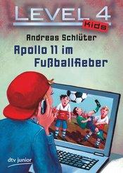 Level 4 Kids - Apollo 11 im Fußballfieber (eBook, ePUB)