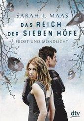Das Reich der sieben Höfe 4 - Frost und Mondlicht (eBook, ePUB)