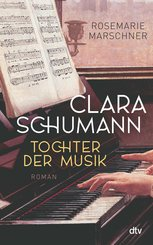 Clara Schumann - Tochter der Musik (eBook, ePUB)