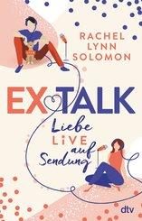Ex Talk - Liebe live auf Sendung (eBook, ePUB)