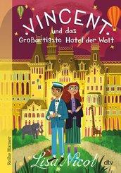 Vincent und das Großartigste Hotel der Welt (eBook, ePUB)