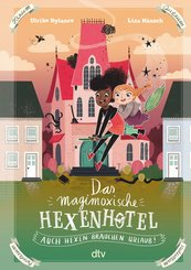 Das magimoxische Hexenhotel - Auch Hexen brauchen Urlaub (eBook, ePUB)