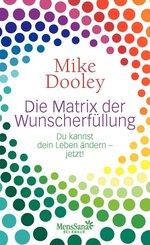 Die Matrix der Wunscherfüllung (eBook, ePUB)