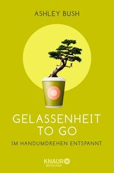Gelassenheit to go (eBook, ePUB)