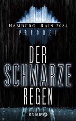 Hamburg Rain 2084 Prolog. Der schwarze Regen (eBook, ePUB)