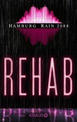Hamburg Rain 2084. Rehab (eBook, ePUB)